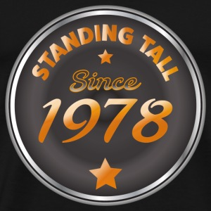 Standing Tall - standing up since 1978 - Men's Premium T-Shirt