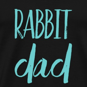 Rabbit dad - Männer Premium T-Shirt