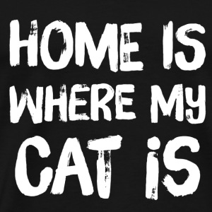 Home is Where my CAT is - Men's Premium T-Shirt