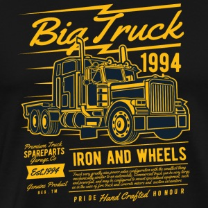 Big Truck Iron And Wheels - T-shirt Premium Homme