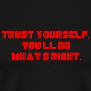 Trust yourself. You'll do what's right. #mrrobot - Maglietta Premium da uomo