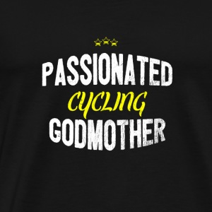 Distressed - PASSIONATED CYCLING GODMOTHER - Männer Premium T-Shirt