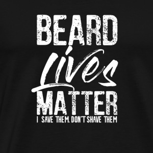 Beard lives matter t shirt gift beard man - Men's Premium T-Shirt