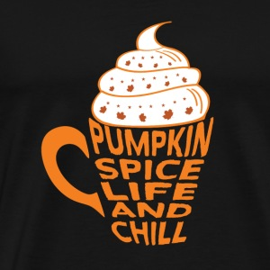 Pumpkin Spice and Chill Latte Kaffee Coffee - Männer Premium T-Shirt