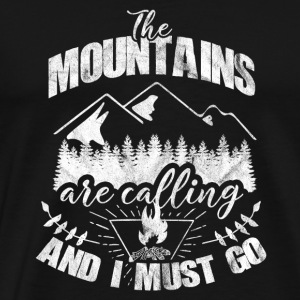 When the mountains call I must go - gift - Men's Premium T-Shirt