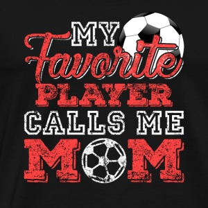 My Favorite Player Calls Me Mom Distressed - Männer Premium T-Shirt