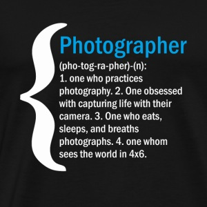 Real Definition Of Photographic Sentiment - Men's Premium T-Shirt