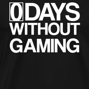 0 Days without Gaming - Zocken Lifestyle Gamer - Men's Premium T-Shirt
