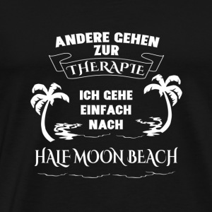 HALF MOON BEACH Therapy Gift Vacation - Men's Premium T-Shirt