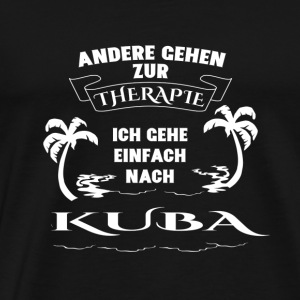CUBA Therapy Gift Vacation - Men's Premium T-Shirt