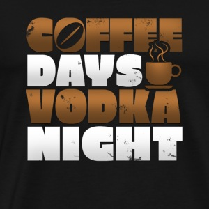 Coffee Days - Vodka Night