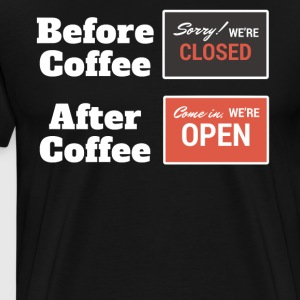 Coffee Before & After Funny T-Shirt - Men's Premium T-Shirt