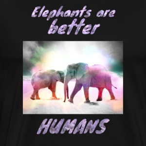 Elephants are better people! - Men's Premium T-Shirt