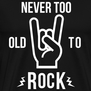 Never too old to Rock - Männer Premium T-Shirt