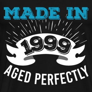Made In 1999 Aged Perfectly - Men's Premium T-Shirt
