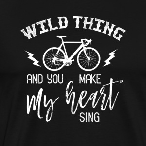 Wild thing and you make my heart sing - Men's Premium T-Shirt