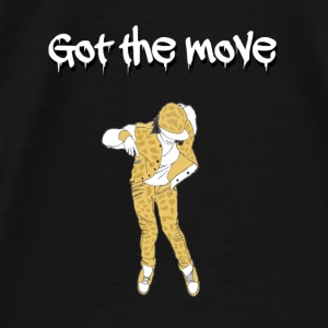got the move - T-shirt Premium Homme