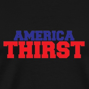 America Thirst - Men's Premium T-Shirt
