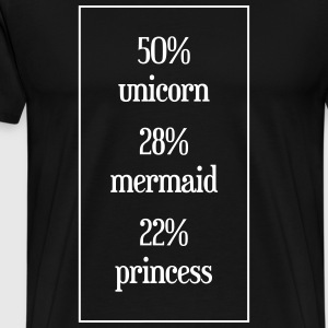 50% unicorn, 28% mermaid, 22% princess - Männer Premium T-Shirt