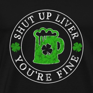 Shut Up Liver You're Fine Gift Gift Idea