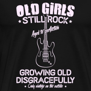 Old Girls Still Rock - Muziek - Mannen Premium T-shirt