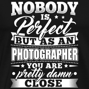Grappige fotograaf shirt Nobody Perfect - Mannen Premium T-shirt