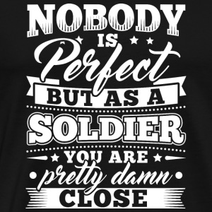 Funny Soldier Army Shirt Nobody Perfect - Männer Premium T-Shirt