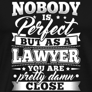 Funny Lawyer Attorney Shirt Nobody Perfect - Männer Premium T-Shirt