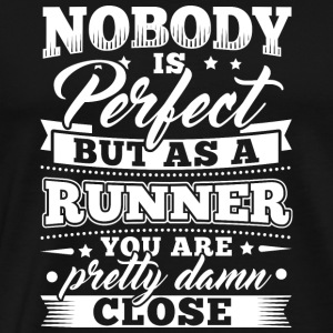 Grappig Lopend Runner shirt Nobody Perfect - Mannen Premium T-shirt