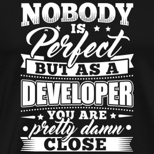 Funny Developer Programmer Shirt NobodyPerfect - Men's Premium T-Shirt