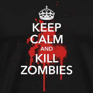 keep calm crown Kill Zombies! Halloween Blut Krone - Männer Premium T-Shirt