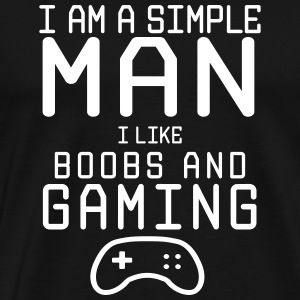 i am a simple man i like boobs and gaming - Männer Premium T-Shirt