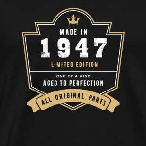 Made In 1947 Limited Edition All Original Parts - Men's Premium T-Shirt