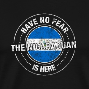 Have No Fear The Nicaraguan Is Here Shirts - Men's Premium T-Shirt