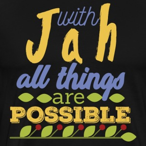 With Jah All Things are Possible - Men's Premium T-Shirt