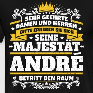 His Majesty Andre - Men's Premium T-Shirt