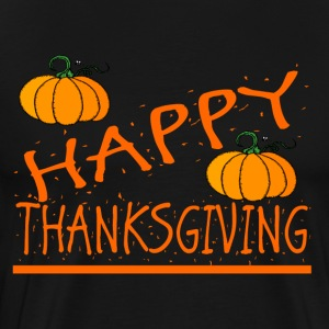 happy thanksgiving thanksgiving skjorte - Premium T-skjorte for menn