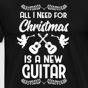 All I want Christmas New Guitar guitar gift - Men's Premium T-Shirt