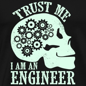 Trust Me Iam Engineer - Men's Premium T-Shirt