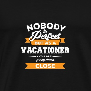 Vavationer Gift - Vacationers - Holiday - Gift - Men's Premium T-Shirt