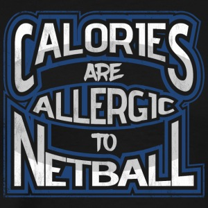 Calories are allergic to Netball - Men's Premium T-Shirt