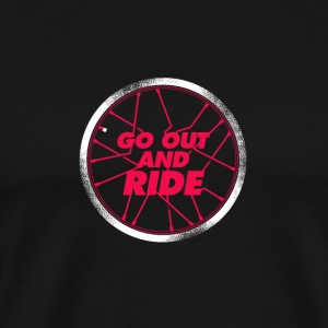 Go Out and Ride with Bike - Men's Premium T-Shirt