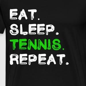 Eat Sleep Tennis Repeat Shirt - Männer Premium T-Shirt