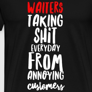 waiters restaurant funny t-shirt - Men's Premium T-Shirt