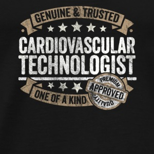 Cardiovascular Technologist Approved Quality - Men's Premium T-Shirt
