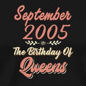 September 2005 The Birthday Of Queens - Men's Premium T-Shirt