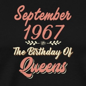 September 1967 The Birthday of Queens - Premium T-skjorte for menn