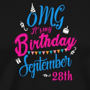 OMG Its my birthday September 28th - Men's Premium T-Shirt