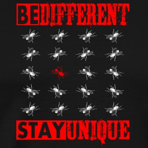 BE DIFFERENT - STAY UNIQUE - RED FLY - Männer Premium T-Shirt
