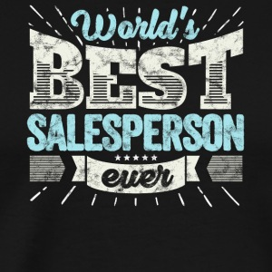 Top Verkoper: Worlds Best Sales Person Ever - Mannen Premium T-shirt